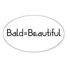 Bald = Beautiful_CA Oval Decal