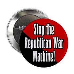 Stop the Republican War Machine Button