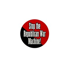 Stop the Republican War Machine Pin