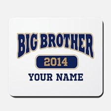 Personalized Big Brother Mousepad