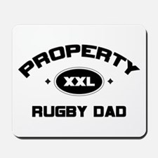 Property of Rugby Dad Mousepad