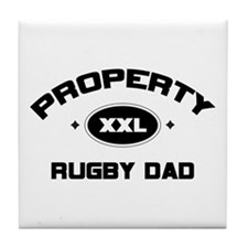 Property of Rugby Dad Tile Coaster