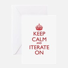 KEEP CALM and ITERATE ON Greeting Card