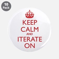 "KEEP CALM and ITERATE ON 3.5"" Button (10 pack"