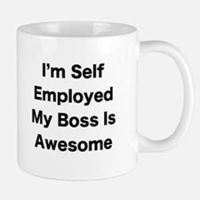 Im Self Employed My Boss Is Awesome LRG Mugs