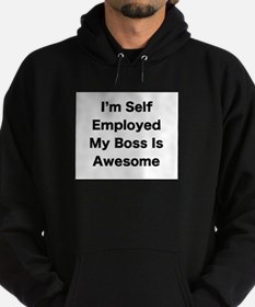 Im Self Employed My Boss Is Awesome LRG Hoody