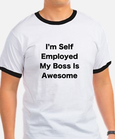 Im Self Employed My Boss Is Awesome LRG T-Shirt