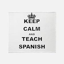 KEEP CALM AND TEACH SPANISH Throw Blanket