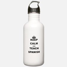 KEEP CALM AND TEACH SPANISH Water Bottle