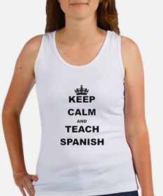 KEEP CALM AND TEACH SPANISH Tank Top