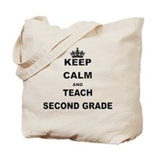KEEP CALM AND TEACH SECOND GRADE Tote Bag