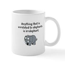 Elephants are not irrelephant Mugs