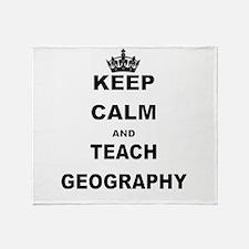 KEEP CALM AND TEACH GEOGRAPHY Throw Blanket