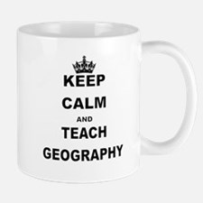 KEEP CALM AND TEACH GEOGRAPHY Mugs