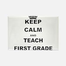 KEEP CALM AND TEACH FIRST GRADE Magnets