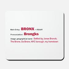 Bronx Dictionary Definition Mousepad