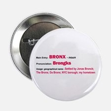 Bronx Dictionary Definition Button