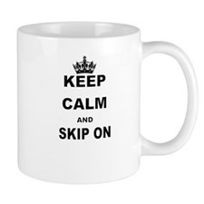 KEEP CALM AND SKIP ON Mugs