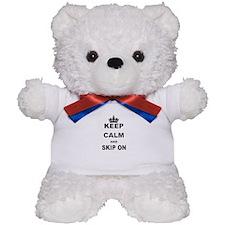 KEEP CALM AND SKIP ON Teddy Bear