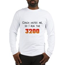 Coach Hates Me Long Sleeve T-Shirt