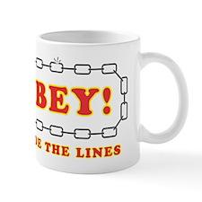 Disobey Outside Lines Mug