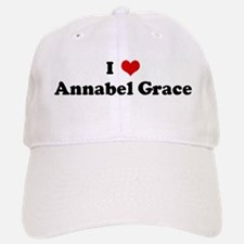 I Love Annabel Grace Baseball Baseball Cap