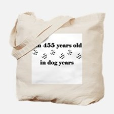 65 dog years 3-1 Tote Bag
