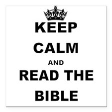 KEEP CALM AND READ THE BIBLE Square Car Magnet 3""