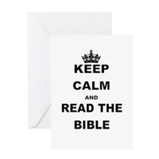KEEP CALM AND READ THE BIBLE Greeting Cards