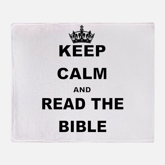 KEEP CALM AND READ THE BIBLE Throw Blanket