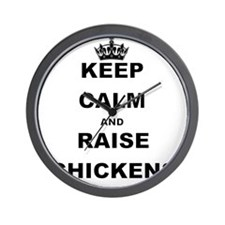 KEEP CALM AND RAISE CHICKENS Wall Clock