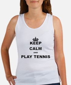 KEEP CALM AND PLAY TENNIS Tank Top
