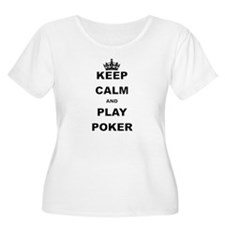 KEEP CALM AND PLAY POKER Plus Size T-Shirt