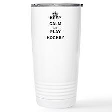 KEEP CALM AND PLAY HOCKEY Travel Mug