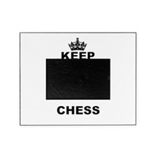 KEEP CALM AND PLAY CHESS Picture Frame