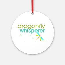 dragonfly whisperer Ornament (Round)