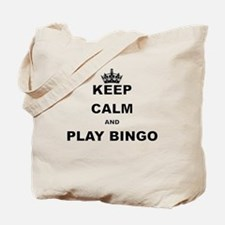 KEEP CALM AND PLAY BINGO Tote Bag