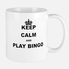 KEEP CALM AND PLAY BINGO Mugs