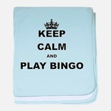 KEEP CALM AND PLAY BINGO baby blanket
