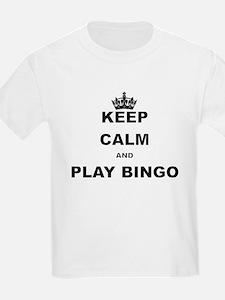 KEEP CALM AND PLAY BINGO T-Shirt