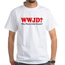 WWJD Who Wants Jelly Donuts Shirt