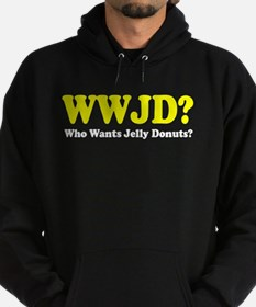 WWJD Who Wants Jelly Donuts Hoodie