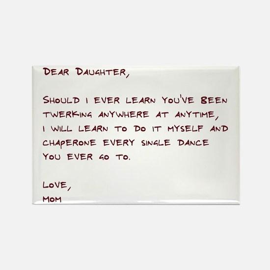 Dear Daughter Twerk Rectangle Magnet