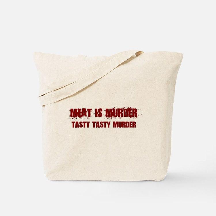 Meat Is Murder Tasty Tasty Murder Tote Bag