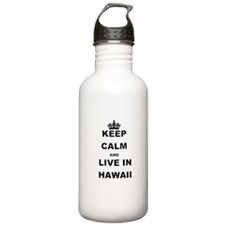 KEEP CALM AND LIVE IN HAWAII Water Bottle