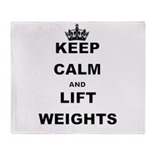 KEEP CALM AND LIFT WEIGHTS Throw Blanket