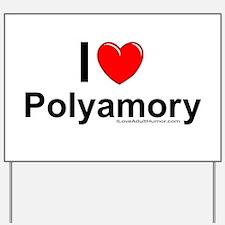 Polyamory Yard Sign