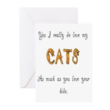 I really do love my cats Greeting Cards (Package o