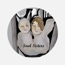 Soul Sisters Angels Round Ornament