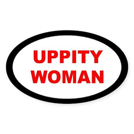 UPPITY... Oval Sticker